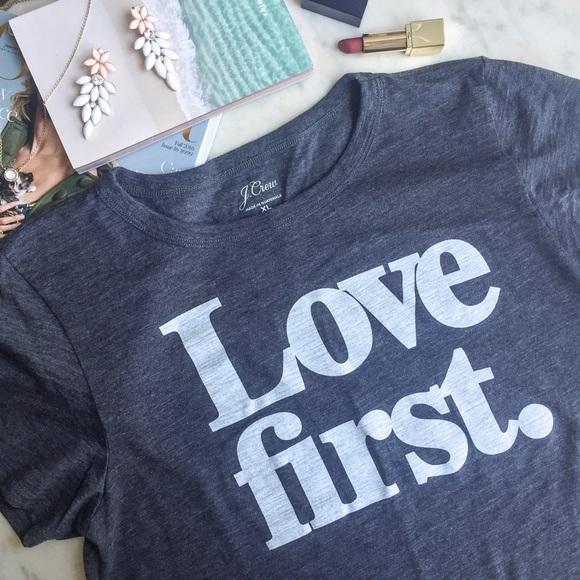f013e32ad0b4 J. Crew Tops - J.Crew Heather Grey Love First T-shirt NWOT